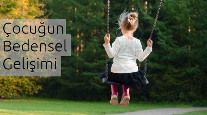 çocukta bedensel gelişim